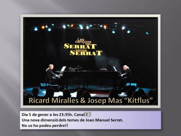 Serrat sense Serrat en concert al Canal 33
