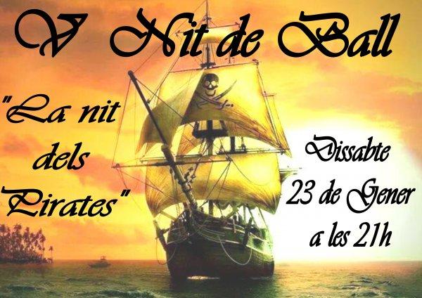 V Nit de Ball. Festa dels Pirates