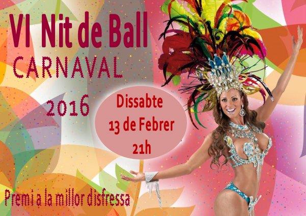 VI Nit de Ball. Festa de Carnaval.