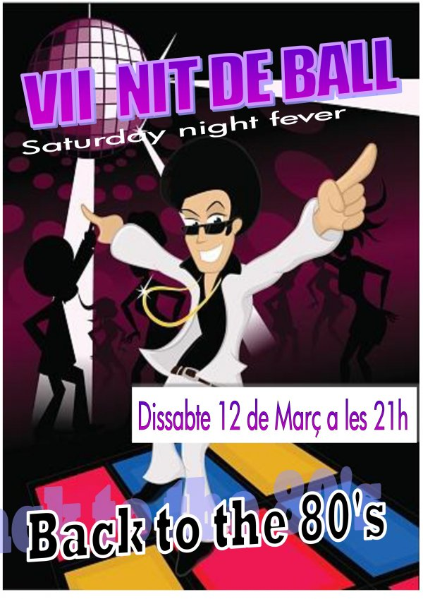 VII Nit de Balls de Saló. Back to the 80's
