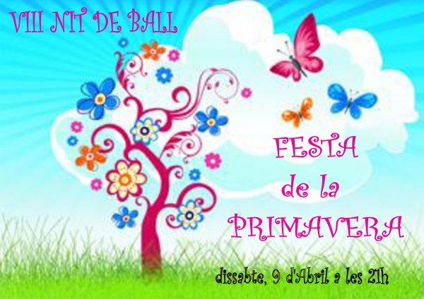 VIII Nit de Ball. Festa de la primavera.