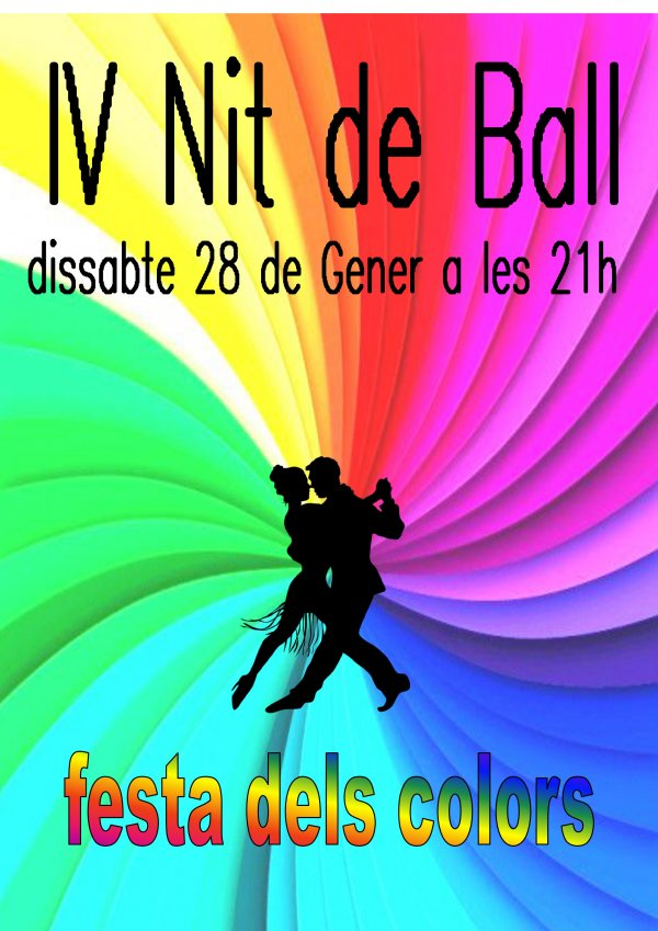 IV Nit de Ball. Festa dels colors