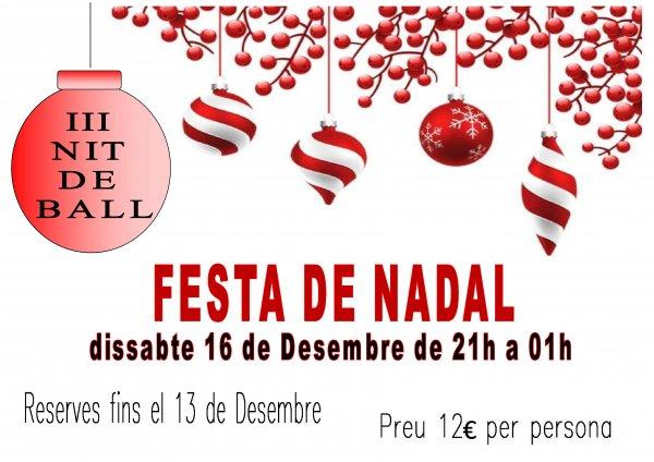 III Nit de Ball. Festa de Nadal