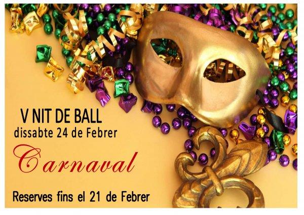 V Nit de Ball. Festa de Carnaval