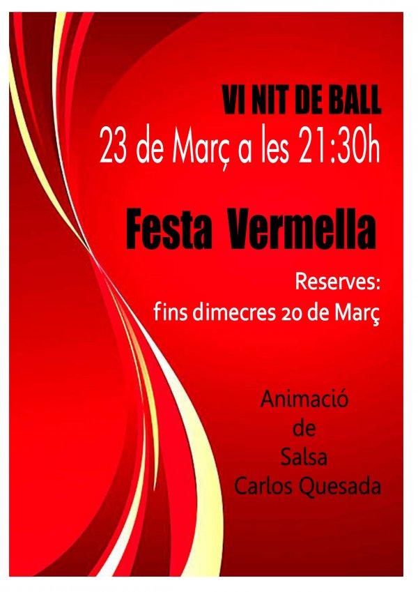 VI Nit de Ball. Festa Vermella